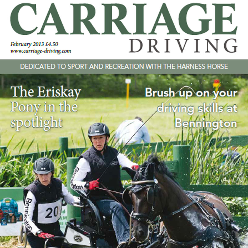 February 2013 - Carriage Driving Magazine