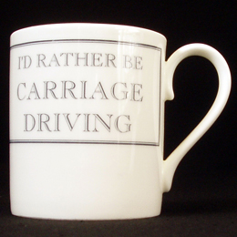 'I Would Rather Be Carriage Driving' Mug